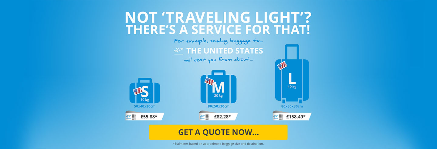Not traveling light? There's a service for that!